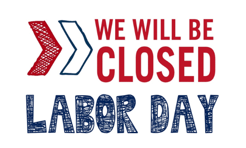 OFFICE CLOSED FOR LABOR DAY