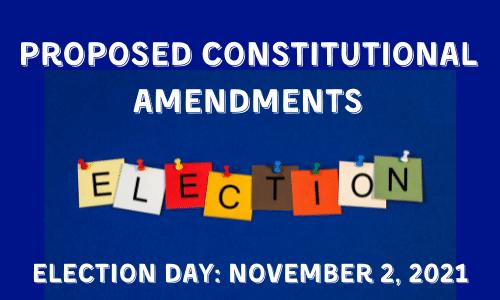 PROPOSED CONSTITUTIONAL AMENDMENTS